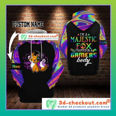 Foxy Im a majestic fox trapped in a gamers body D custom name hoodie