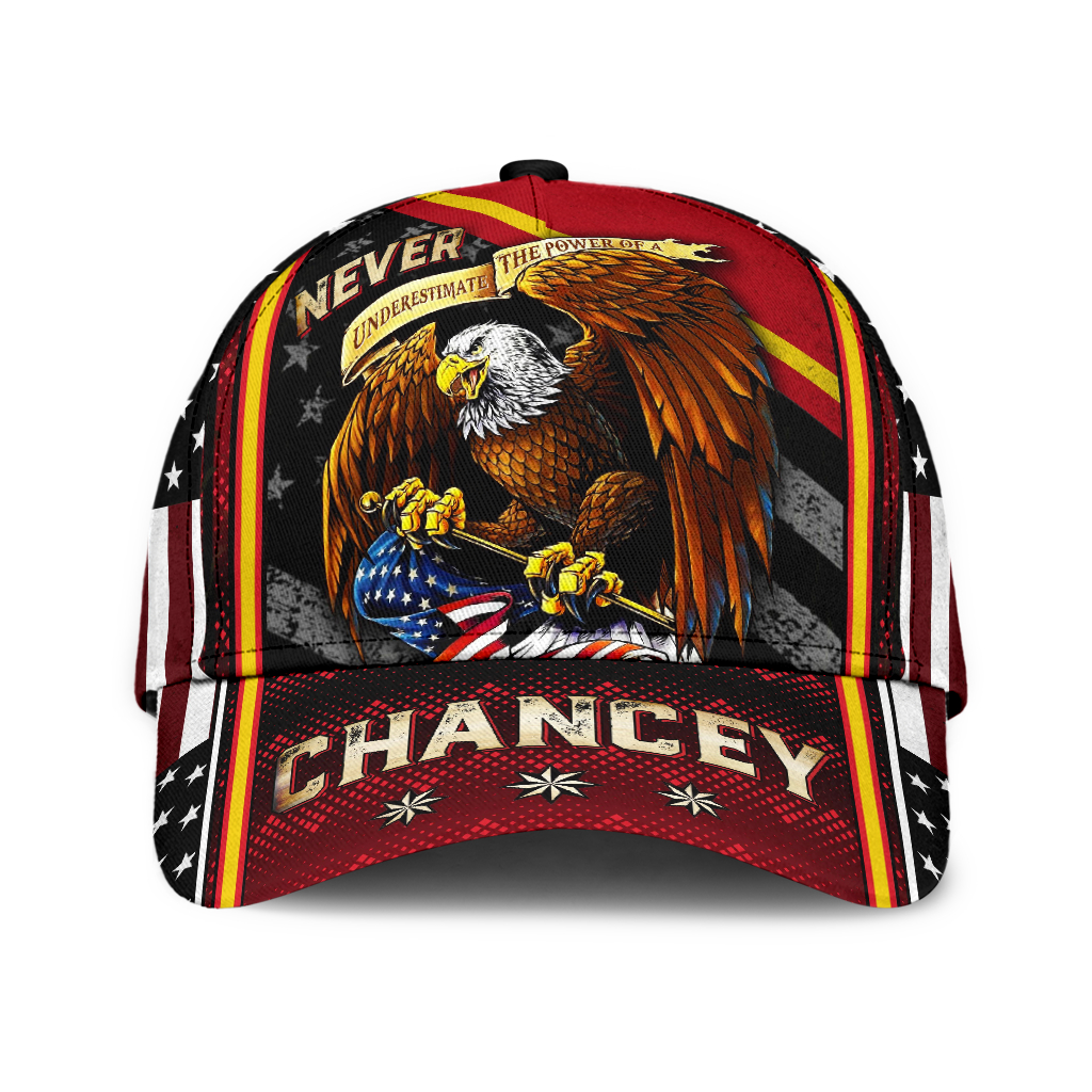Eagle Never Underestimate The Power Of A Chancey Cap Hat