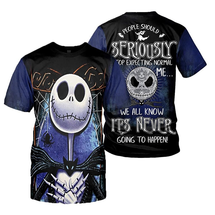 Jack Skellington People Should Seriously Stop Expecting Normal From Me We All Know Its Never Going To Happen d Hoodie Shirt