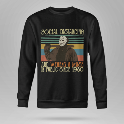 Jason Voorhees social distancing and wearing a mask in public since shirt hoodie