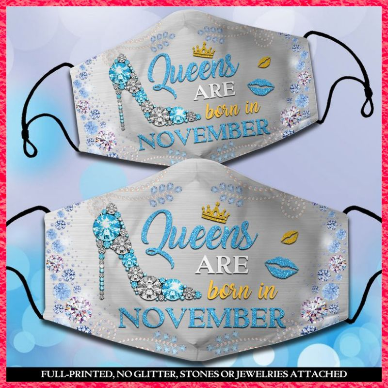 Light blue Queens Are Born In November face mask