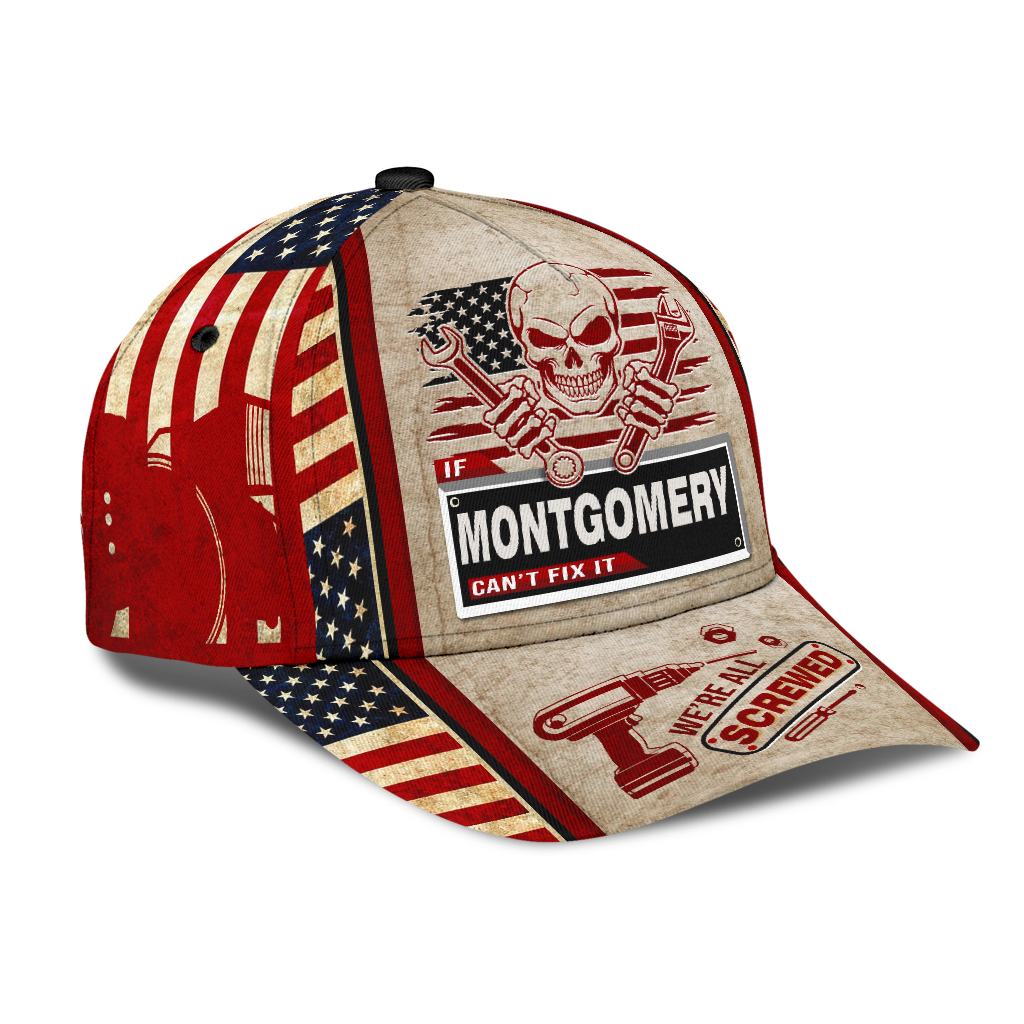 Skull If Montgomery Cant Fix It Were All Screwed Cap Hat