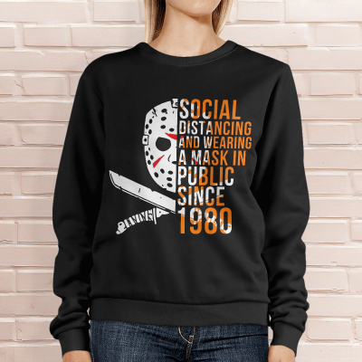 Social distancing and wearing a mask in public since Jason Voorhees shirt hoodie