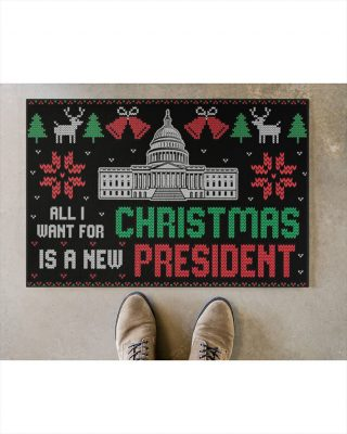 All I Want For Is A New Christmas President Doormat