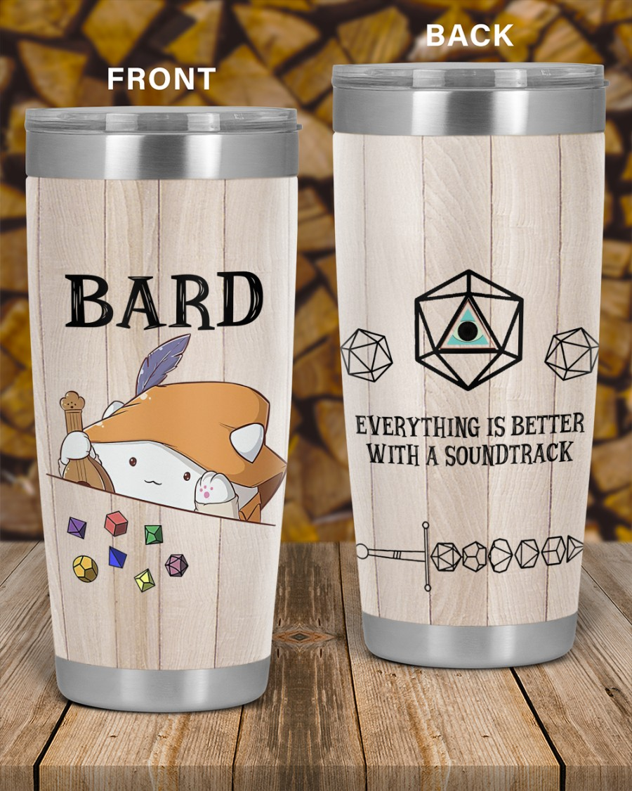 Bard everytthing is better with a soundtrack tumbler