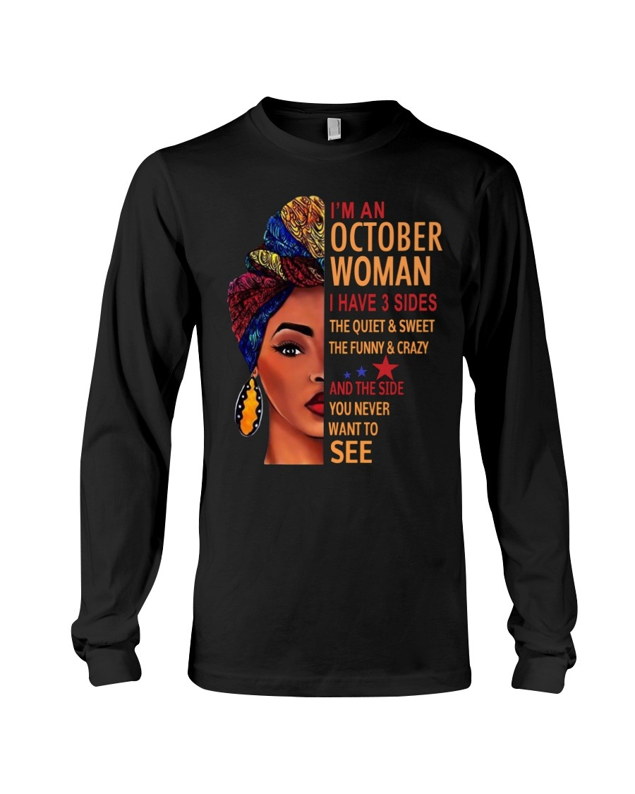 Black Woman Im an October woman I have three sides you never want to see shirt hoodie