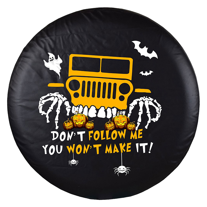 Jeep Halloween Pumpkin Dont Follow Me You Wont Make Its Spare Tire Cover